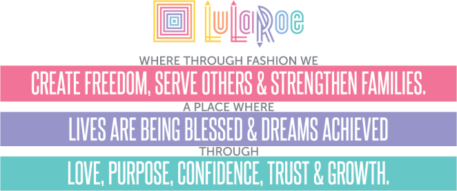 LuLaRoe Mission Statement